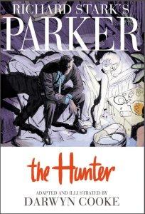 Richard Stark's Parker: The Hunter, 2009.