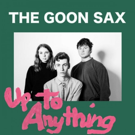 up_to_anything_the_goon_sax