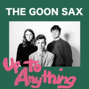 02 - Up To Anything - The Goon Sax