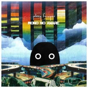 38 - Mono No Aware - Johnny Foreigner