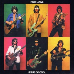 Nick Lowe: Jesus of Cool