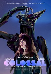 Colossal (2016) - Poster