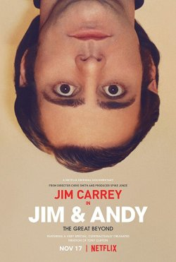 Jim & Andy: The Great Beyond (2018) - Movie Poster