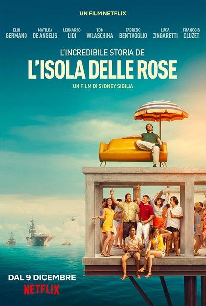 Locandina italiana l'incredibile storia dell'Isola delle Rose