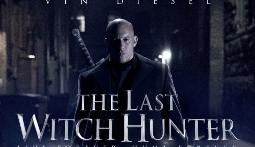 Final poster for Lionsgate Films' THE LAST WITCH HUNTER starring Vin Diesel