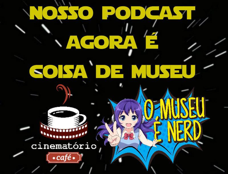 O Museu é Nerd - 2ª edição