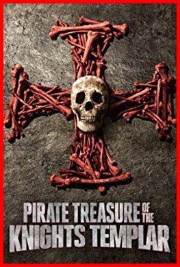 Pirate Treasure of the Knights Templar 2015 Cinema e