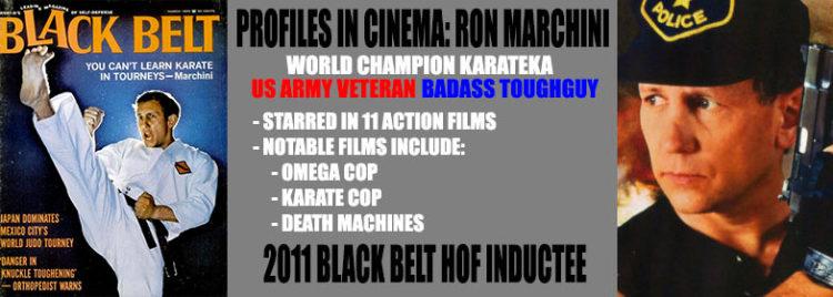 5de68d520 PROFILES IN CINEMA: Ron Marchini | Cinepunx