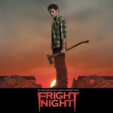 CINE-WEEN: Elbee Defends A Remake – FRIGHT NIGHT (2011)