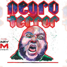 NEGRO TERROR Offers Up an Interesting Profile of the Memphis Hardcore Band