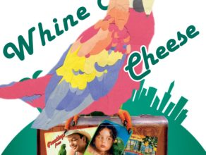 WHINE & CHEESE 19: PARROT FLIES / PAULIE