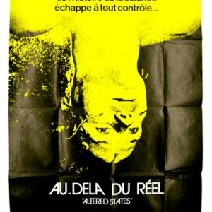 Au dela du reel altered states experimemtal film poster