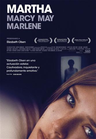 Martha Marcy May Marlene.