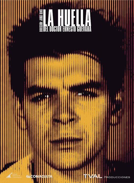 Póster de La huella del doctor Ernesto Guevara