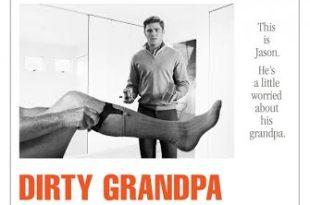 Trailer de Dirty Grandpa