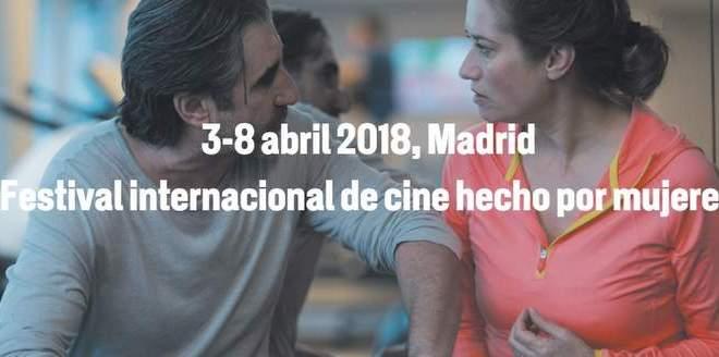 Festival Internacional de Cine hecho por Mujeres. Del 3 al 8 de abril en Madrid