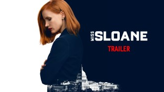 Miss Sloane Teaser VO