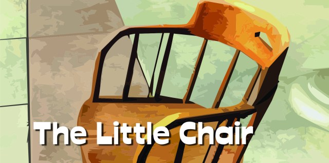 """""""The Little Chair"""" (Ep. 1)"""