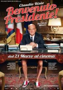 Il poster ufficiale di Benvenuto Presidente