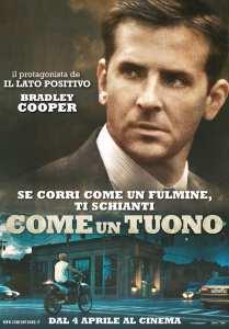 Bradley Cooper nel character poster di Come un tuono