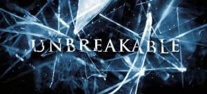 """""""Unbreakable"""" banner"""