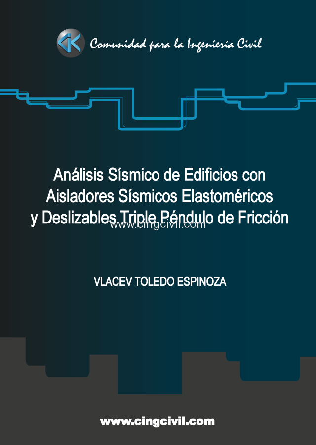 Cingcivil_Analisis_Sismico_Aisladores_Elastomericos_Triple_Pendulo