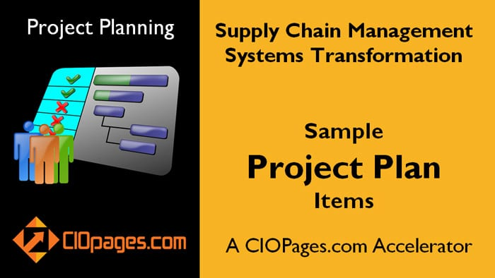 Therefore, it's essential for having a plan for its management. Customizable Supply Chain Transformation Project Plan Items