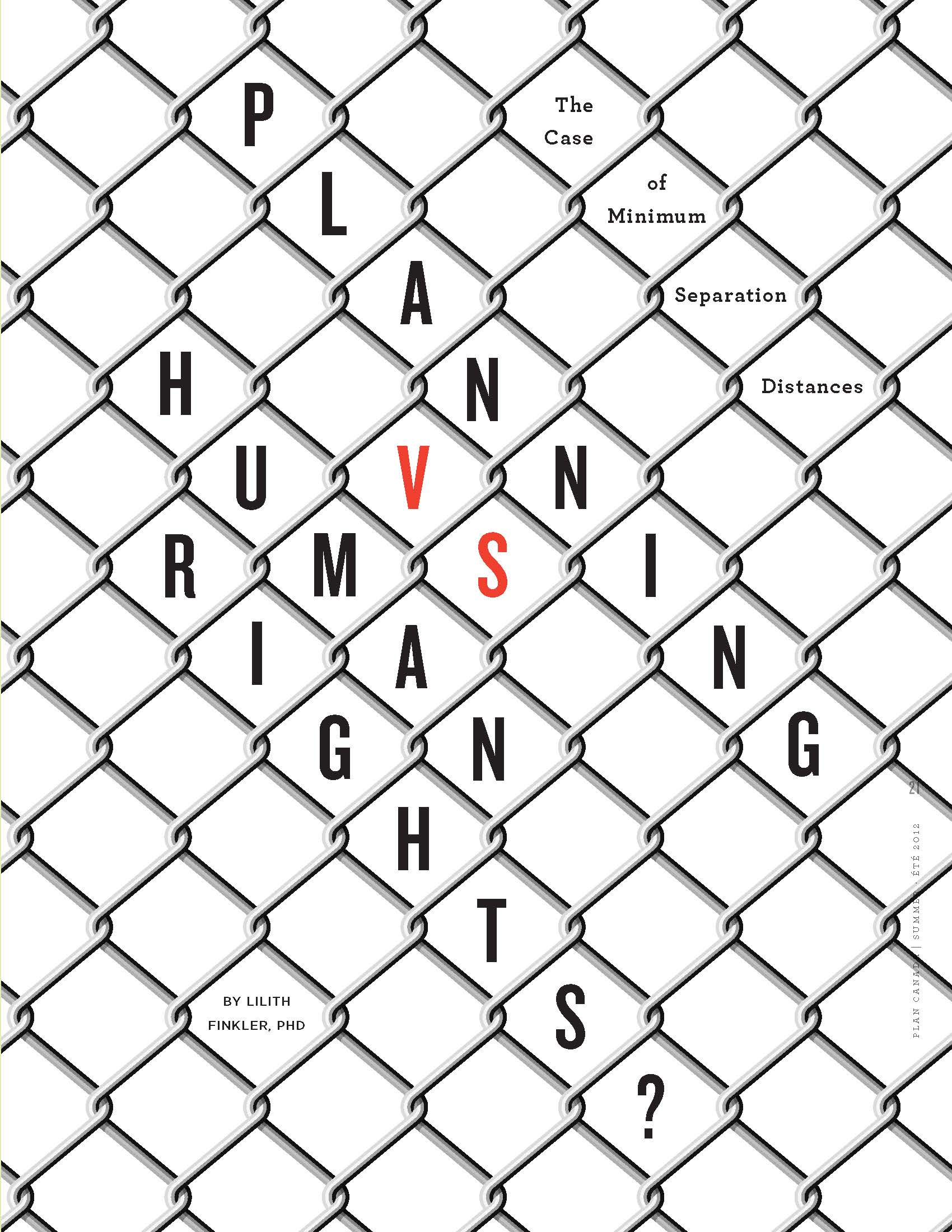 Planning vs. Human Rights? The Case of Minimum Separation