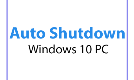 How to schedule Automatic Shutdown in Windows 10 ?