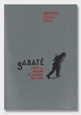 Sabaté---Guérilla-urbaine-en-Espagne-(1945-1960)