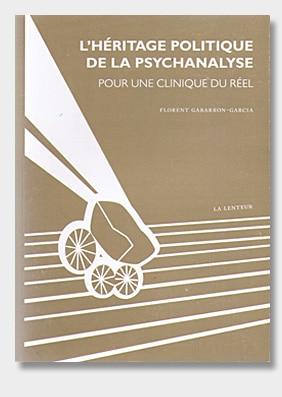 L'héritage politique de la psychanalyse