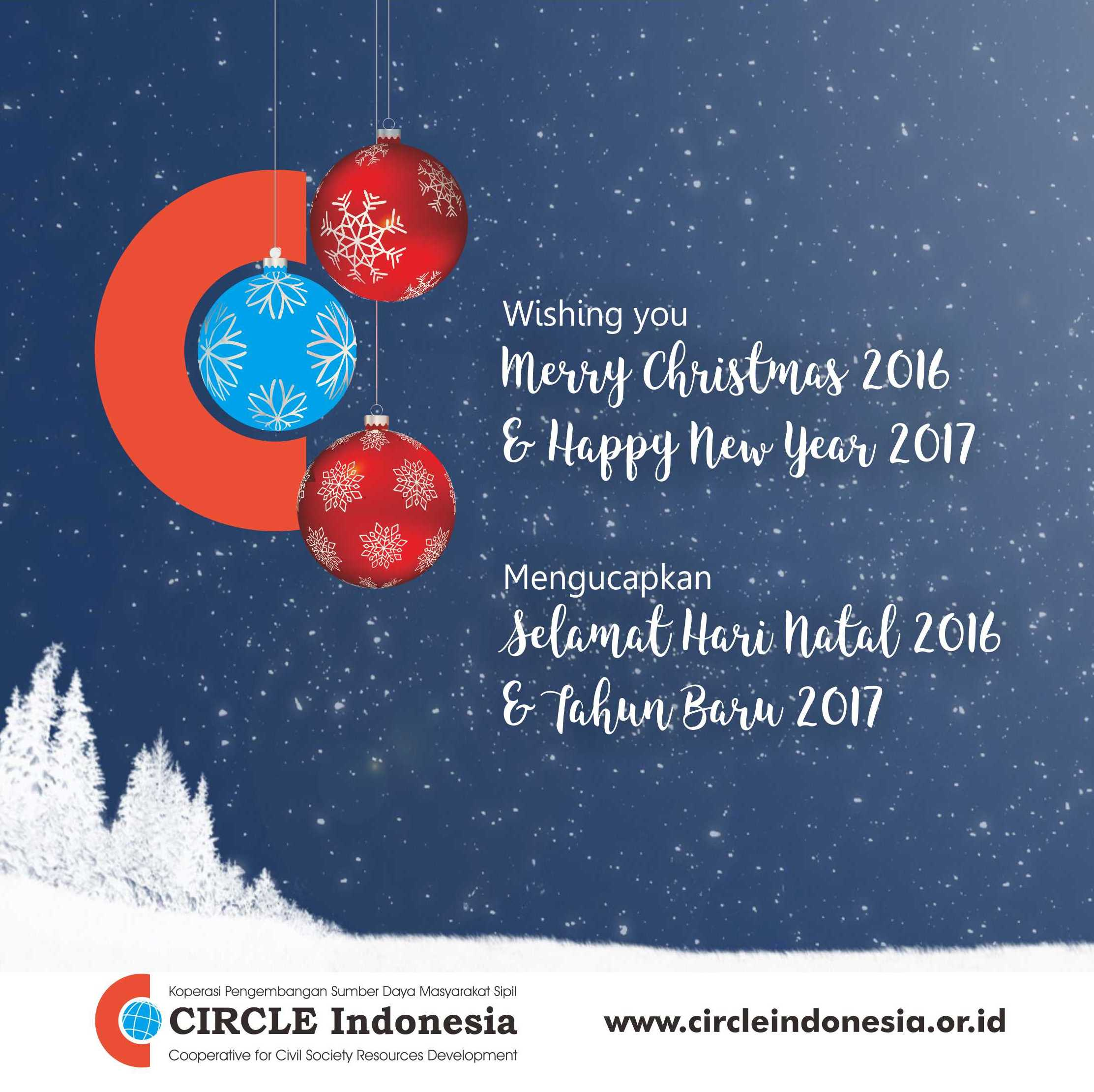 Circle Indonesia Family Wishing You Merry Christmas 2016 And Happy New Year 2017 Circle Indonesia