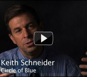Video: A conversation with Circle of Blue journalist Keith Schneider