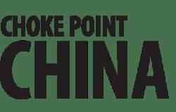 Choke Point: China