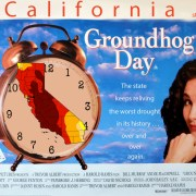 Groundhog Day Bill Murray California Drought Aubrey Ann Parker Circle of Blue