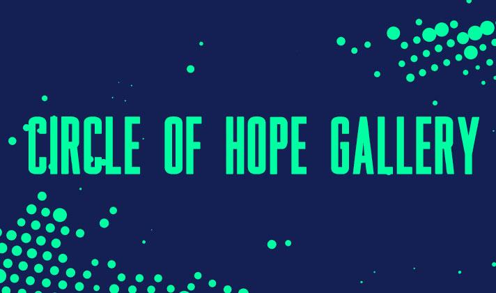 Circle of Hope Gallery