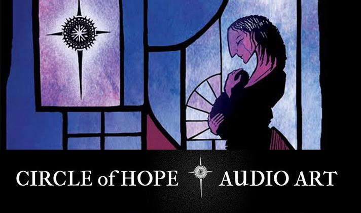 Circle of Hope Audio Art