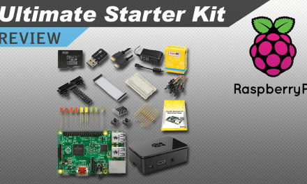 [VIDEO] Raspberry Pi Ultimate Starter Kit Review