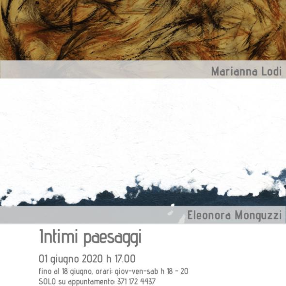Intimi Paesaggi: Marianna Lodi e Eleonora Monguzzi
