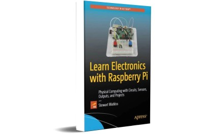 Learn Electronics with Raspberry Pi Physical Computing with Circuits, Sensors, Outputs, and Projects