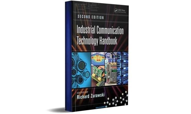 Industrial Communication Technology Handbook By Richard Zurawski