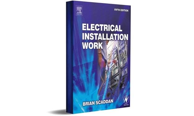 Electrical Installation Work by Brian Scaddan