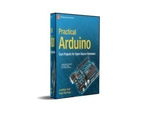 Practical Arduino Projects for Open Source Hardware eBook