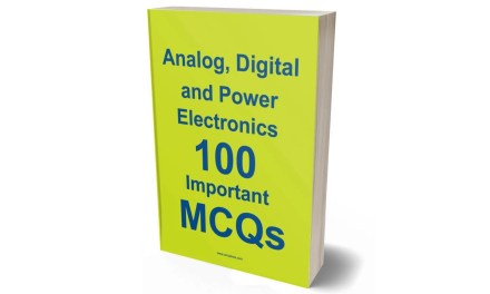 Analog, Digital and Power Electronics 100 Important MCQs