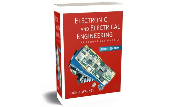 Electronic and Electrical Engineering- Principles and Practice By Lionel Warnes