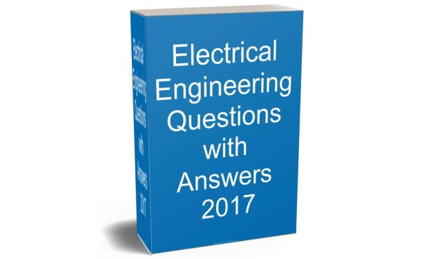 Electrical Engineering Questions with Answers eBook