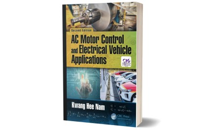 AC Motor Control and Electrical Vehicle Applications by Kwang Hee Nam