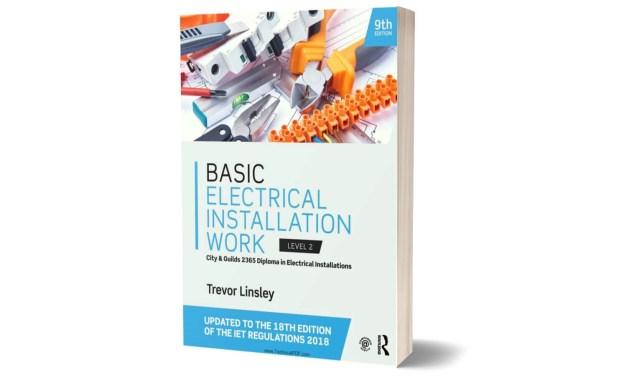 Basic Electrical Installation Work 9th Edition by Trevor Linsley