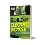 Build Your Own Electric Bicycle by Matthew Slinn