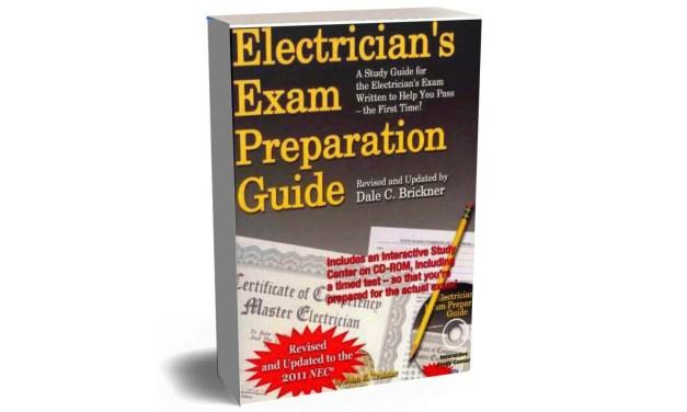 Electricians Exam Preparation Guide by John E. Traister